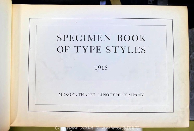 2015-01-18_0RA9440_v1_LTM_PC | Specimen Book of Type Style. Mergenthaler Linotype Co. 1915. New York