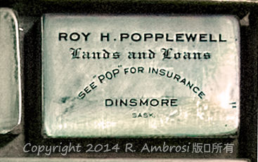 "2015-05-14_0RA9721_v1 TRAY 3 003 Roy H Popplewell- Dinsmore SK | Roy H. Popplewell Lands and Loans See ""Pop"" for Insurance. Dinsmore, Sask"