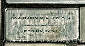 2015-05-14_0RA9721_v1 TRAY 3 018 WA Dakin- Regina SK | W.A. Dakin  M.A. M.D. C.M McCallum Hill Building Regina, Sask.