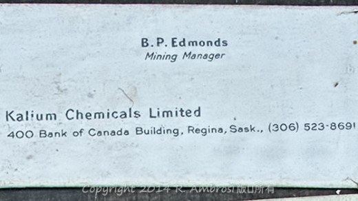 2015-05-14_0RA9744_v1 TRAY 4 027 Kalium Chemicals BP Edmonds Manager1200 | BP Edmonds  Mining Manager Kalium Chemicals Limited 400 Bank of Canada Building Regina, Sask (306) 523-8691  Note: Wrapped decades ago and likely in pristine condition.